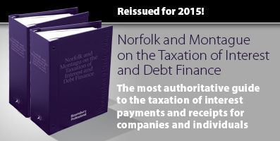 Norfolk and Montagu on the Taxation of Interest and Debt Finance