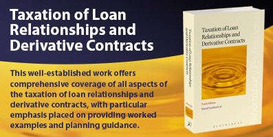 Taxation of Loan Relationships and Derivative Contrats
