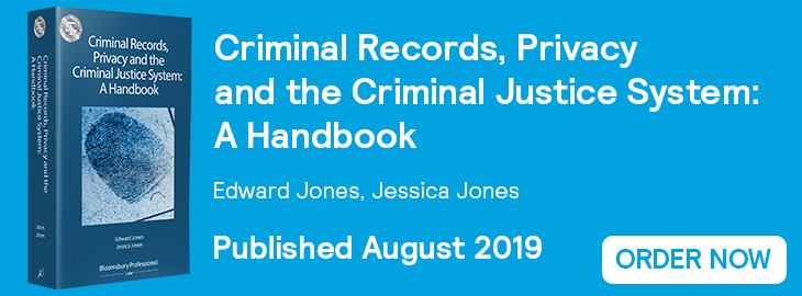 Criminal Records, Privacy and the Criminal Justice System - Order Now