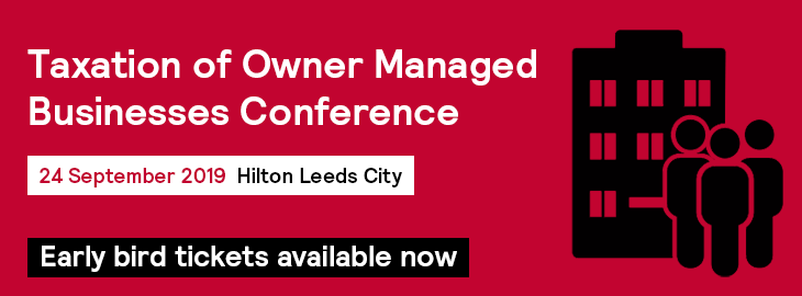 Taxation of Owner Managed Businesses Tax Conference - Early Bird