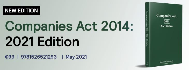 Companies Act 2014 - 2021 Edition