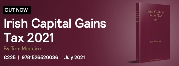 Irish Capital Gains Tax 2021